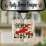 Be My Lobster Square Air Freshener - Air Freshener
