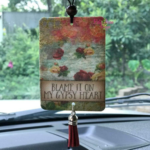 Blame it on my Gypsy Heart Highly Scented Air Freshener - Air Freshener