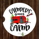 Campers Gonna Camp Set of 2 Car Coasters - Car Coasters