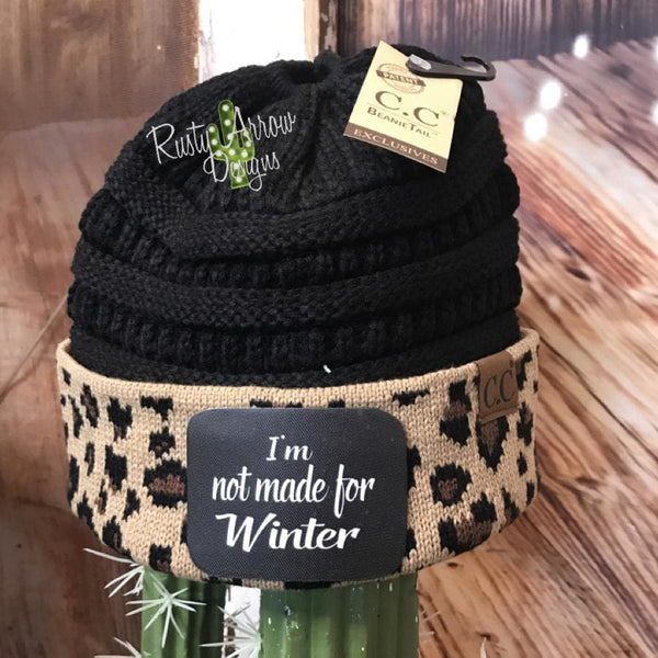 CC Ponytail Black and Cheetah Beanie with Patch - Im not made for Winter