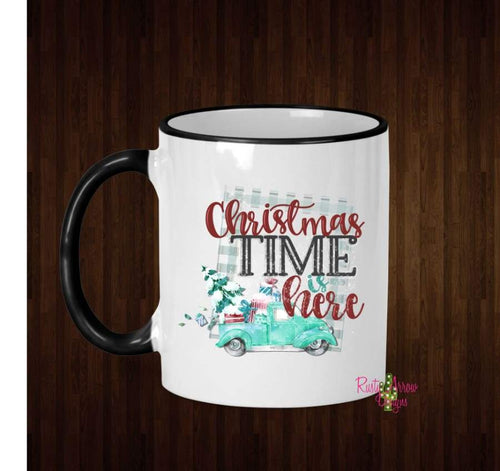 Christmas Time is Here Coffee Mug - 11 Oz Ceramic mug with black handle - Mug