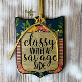 Classy with a Savage Side Tag Rear View Mirror Hanger Christmas Ornament Bag Tag