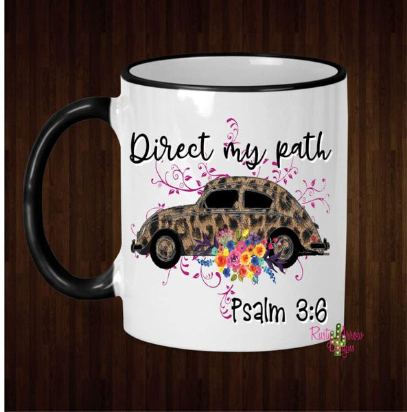 Direct my Path Coffee Mug - 11 Oz Ceramic mug with black handle - Mug