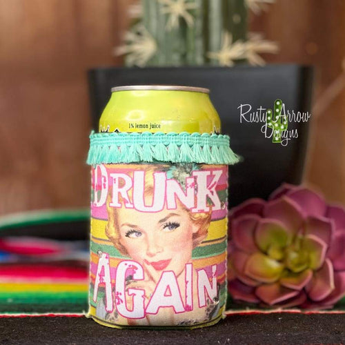 Drink Again with Fringe Trim 12 oz Koozie - Koozie
