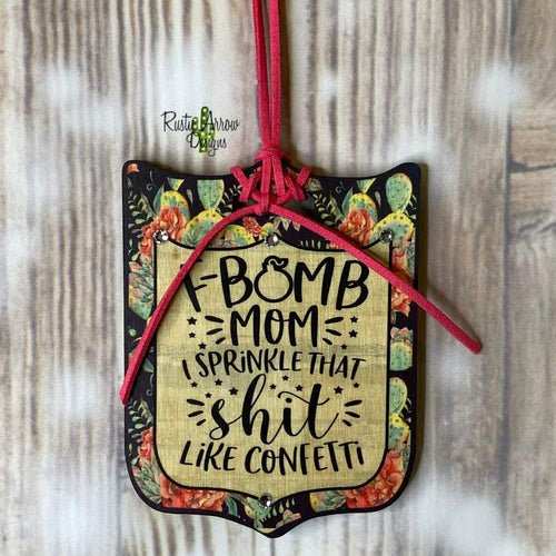 F-Bomb Mom Tag Rear View Mirror Hanger Christmas Ornament Bag Tag