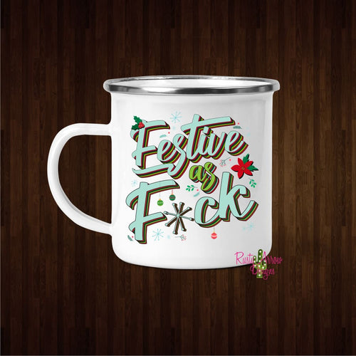 Festive as F*ck 11oz Metal Camp Mug - Mug