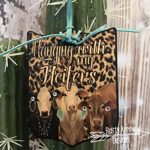 Hanging with my Heifers Rear View Mirror Charm Bag Tag or Christmas Ornament