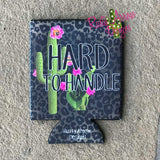 Hard to Handle 12oz Regular and Slim neoprene koozie. - Koozie