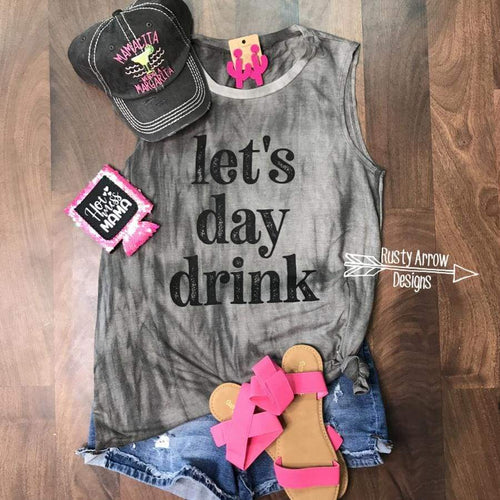 Lets Day Drink Tank Top - Tee Shirt