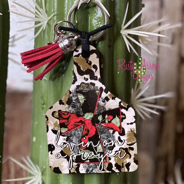 Living on a Prayer Livestock Ear Tag Key chain
