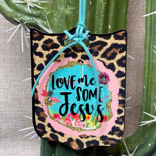 Love me some Jesus Rear View Mirror Charm Bag Tag or Christmas Ornament