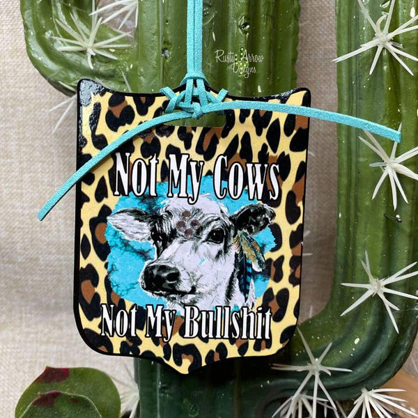 Not My Cows Rear View Mirror Charm Bag Tag or Christmas Ornament