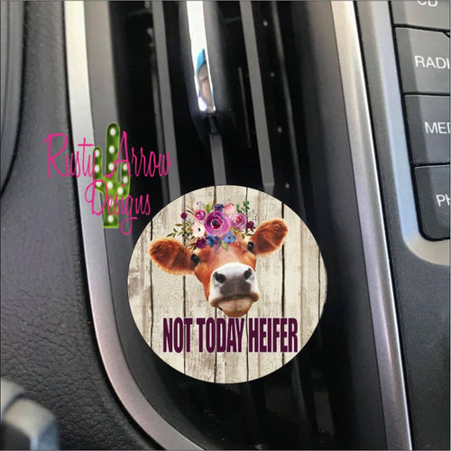 Not Today Heifer Car Vent Clip