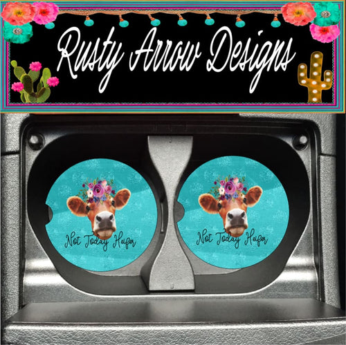 Not today Heifer Turquoise Set of 2 Car Coasters - Car Coasters