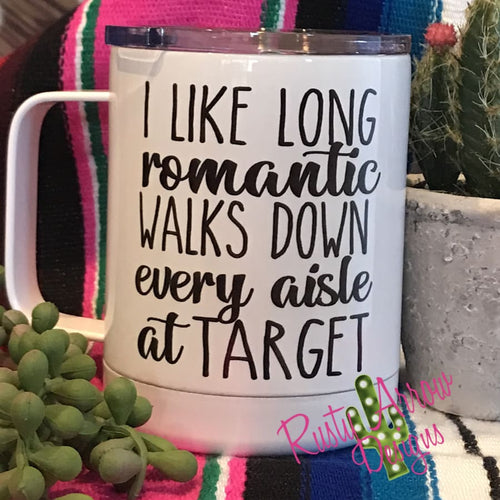 Romantic Walks in Target 15oz Stainless Steel Coffee Mug