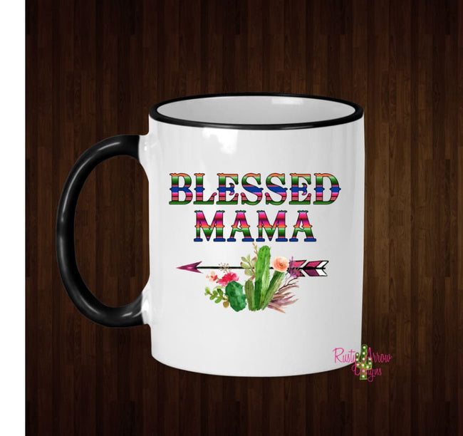 Serape Blessed Mama Coffee Mug - 11 Oz Ceramic mug with black handle - Mug
