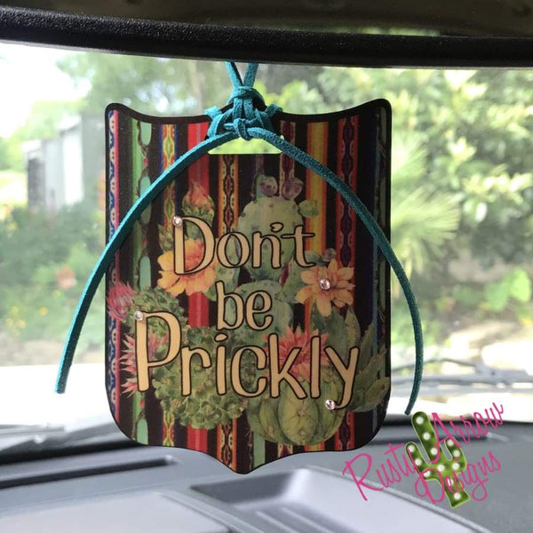 Serape Cactus Dont be Prickly Rear View Mirror Charm Bag Tag or Christmas Ornament