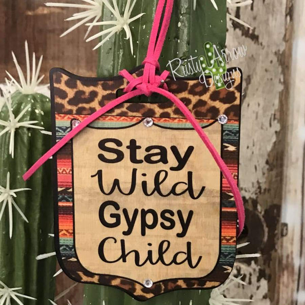 Stay Wild Gypsy Child Rear View Mirror Charm Bag Tag or Christmas Ornament