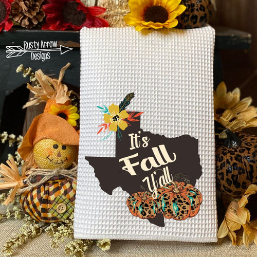Texas It's Fall Y'all Waffle Weave Tea Towel