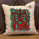 You ain't my Brand of cattle Pillow Cover - Pillow