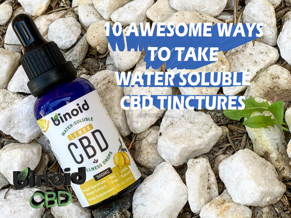 10 Awesome Ways To Take Water Soluble CBD Oil Benefits Uses