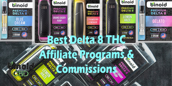 Best Delta 8 THC Affiliate Programs & Brand Commissions