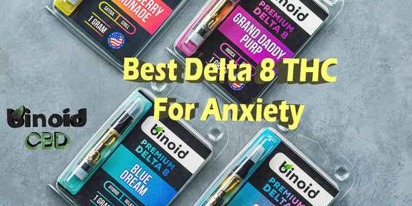 Delta 8 THC Anxiety Best Buy Online For Sale