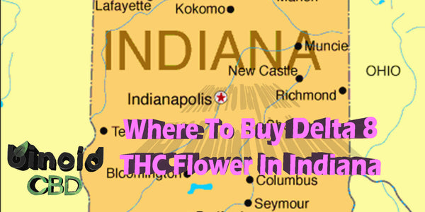Buy Delta 8 THC Flower Indiana