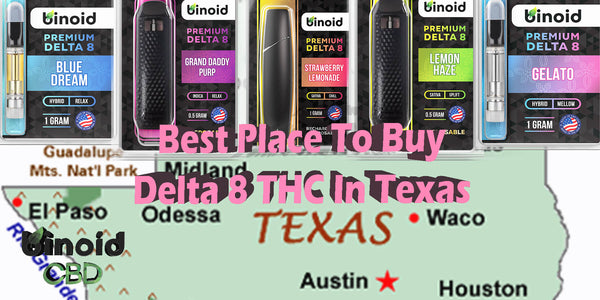 Where To Buy Delta 8 THC Products Vape Cartridges In Texas Best Place