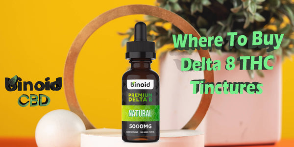 Where To Buy Delta 8 THC Tinctures Online For Sale