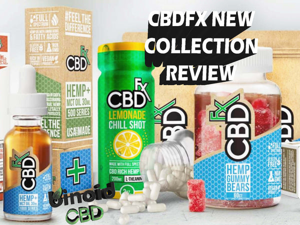 CBDfx Review Complete Collection 2019 New