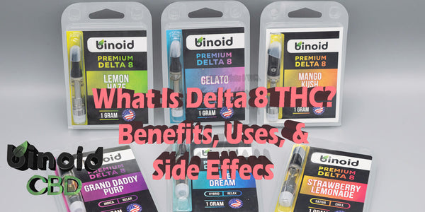 What is Delta 8 THC? Benefits, Uses, Side Effects