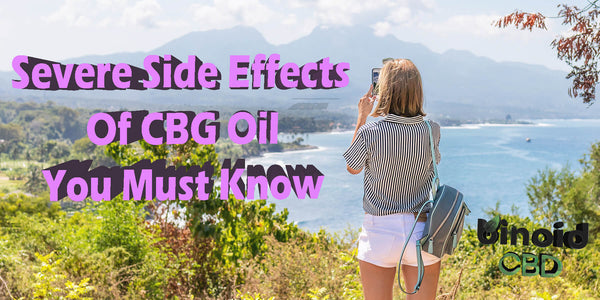 What are side effects list of CBG oil hemp cannabigerol