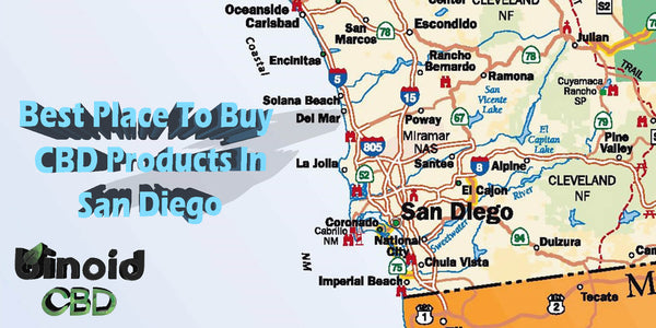 Best Place Where To Buy CBD Oil Products in San Diego County Escondido Carlsbad for sale