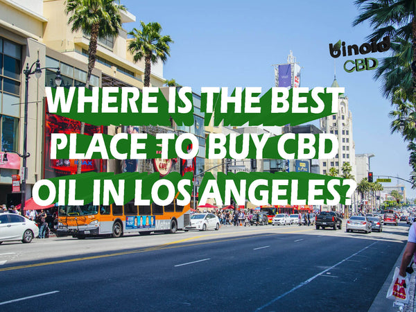 Where to buy CBD oil in los angeles orange county