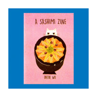 Sashimi the Zine