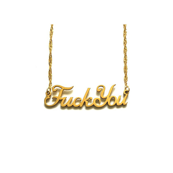 """Fuck You"" Nameplate Necklace"