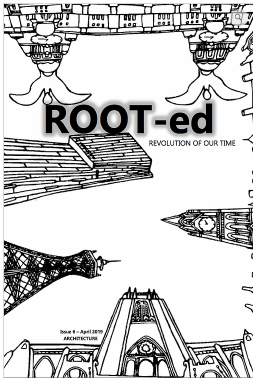 ROOT-ed Zine | Architecture, Issue 6
