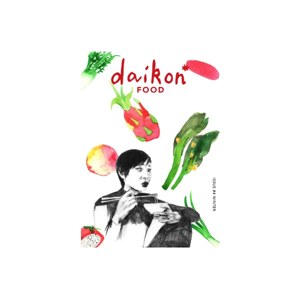 daikon* Issue #4 | Food