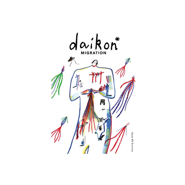 daikon* Issue # 5 | Migration