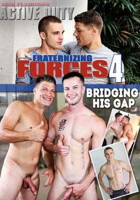 GAY DVD - Fraternizing Forces 4: Bridging His Gap - Active Duty