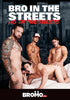 GAY DVD - Bro In The Streets, Ho In The Sheets - BROMO Bareback