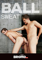 GAY DVD - Ball Sweat - BROMO Bareback