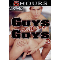 GAY DVD - Guys Will Be Guys 2 - 5 Hour