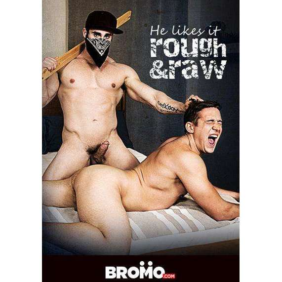 GAY DVD - He Likes It Rough & Raw Vol. 1 - BROMO Bareback