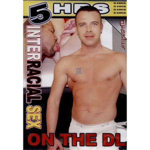 GAY DVD - Interracial Sex On The DL - 5 Hour