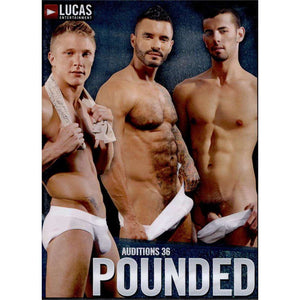 GAY DVD - Pounded - Auditions 36 - Lucas Entertainment