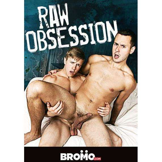 GAY DVD - Raw Obsession - BROMO Bareback