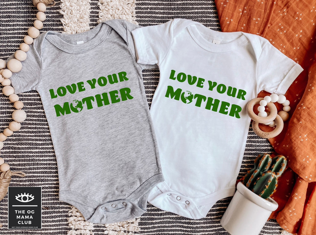 Love Your Mother Onesie | Toddler Shirt