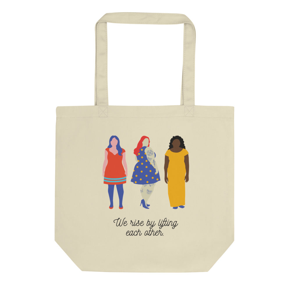 We Rise By Lifting Each Other Eco Tote Bag